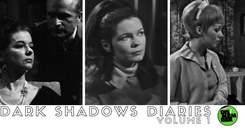 THE DARK SHADOWS DIARIES VOL. 1 (Eps. 1-20)