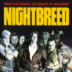 """3-HOUR """"ULTIMATE CUT"""" OF CLIVE BARKER'S NIGHTBREED BEING ASSEMBLED"""