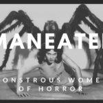 [ZINE] MAN-EATERS: THE MONSTROUS WOMEN OF HORROR