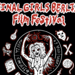 [NEWS] FINAL GIRL BERLIN FILM FESTIVAL GOES VIRTUAL!